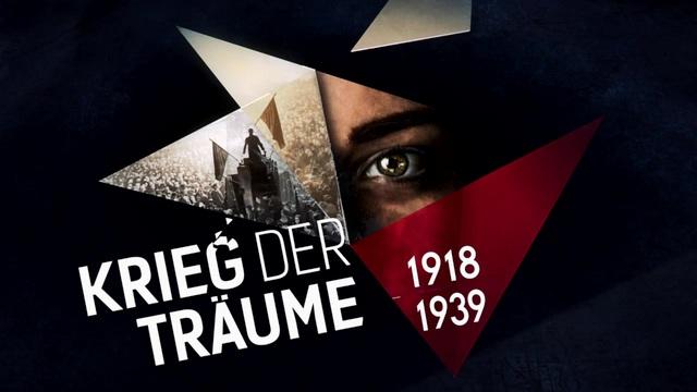 Krieg der Träume - 1918-1939 Video 3