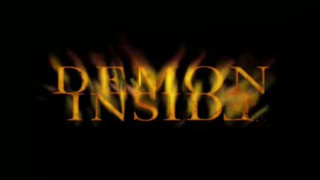 Demon Inside Video 3